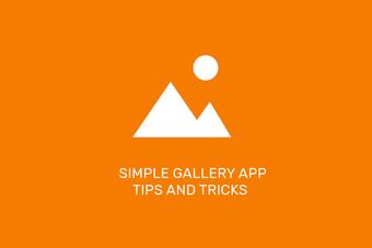Los 13 mejores consejos para usar la aplicación Simple Gallery como un Pro 1